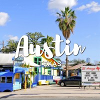 One Day in Austin Itinerary – Top things to do in Austin, Texas
