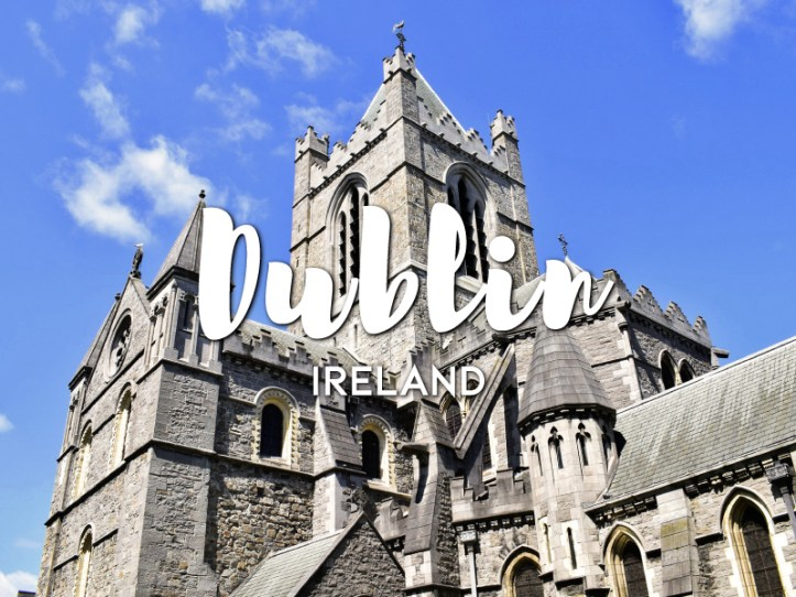 One day in Dublin Itinerary