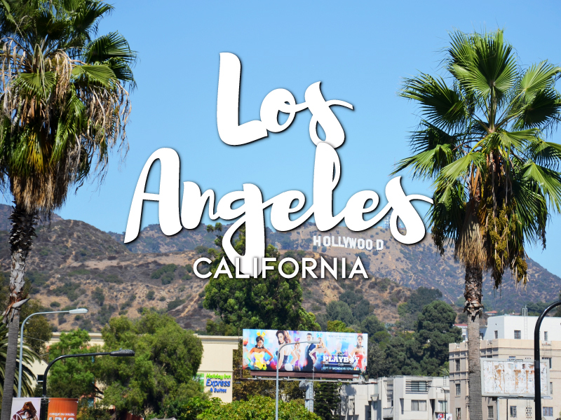 One Day in Los Angeles Itinerary – Top things to do in Los Angeles, California