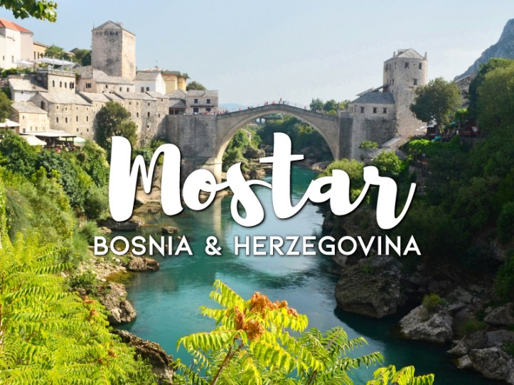 One day in Mostar Itinerary