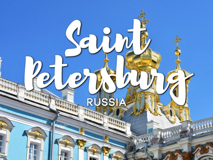 One day in Saint Petersburg Itinerary