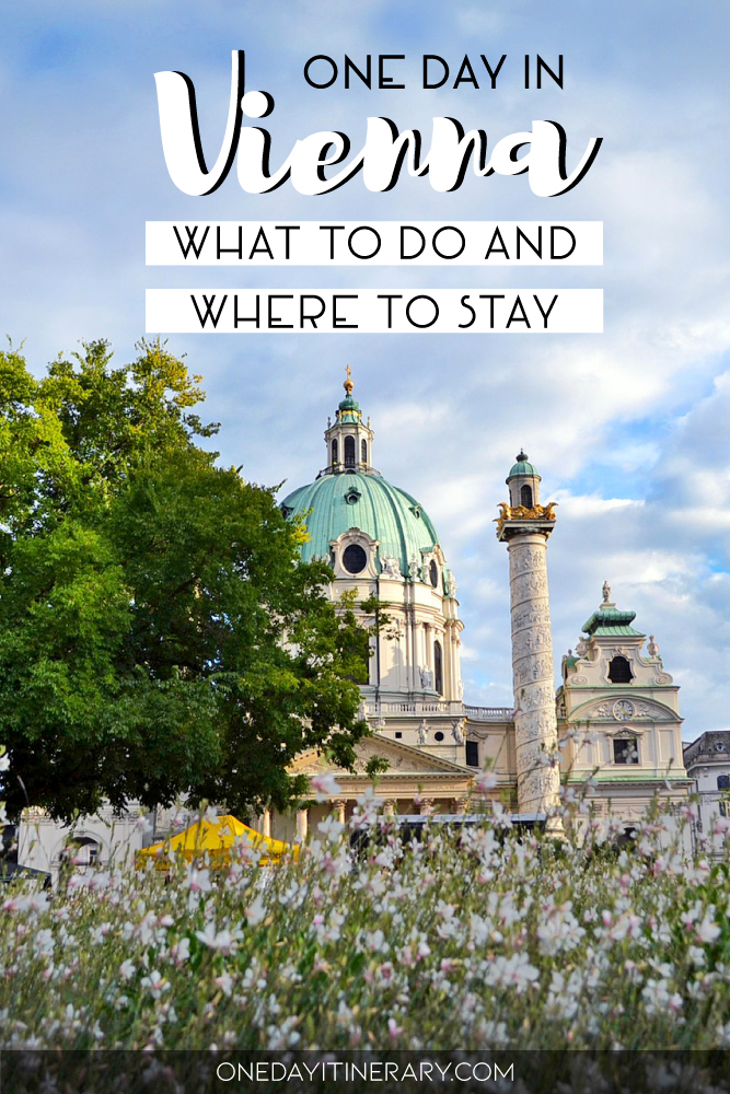 One day in Vienna - What to do and where to stay