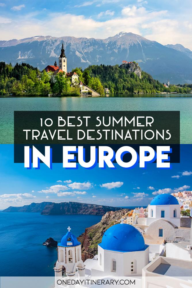 10 Best Summer Destinations in Europe