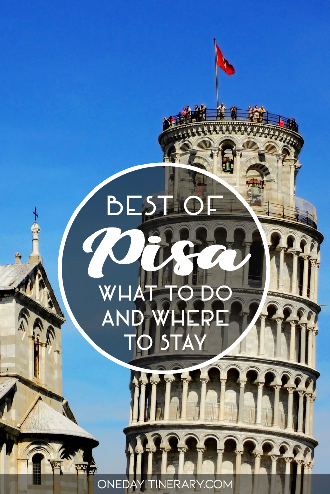 Best of Pisa - What to do and where to stay