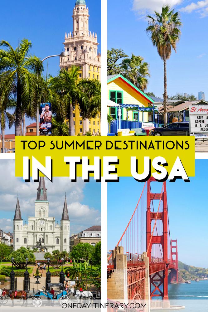Top Summer Destinations USA