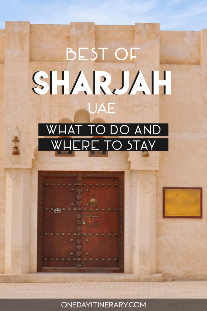 Best of Sharjah, UAE - What to do and where to stay