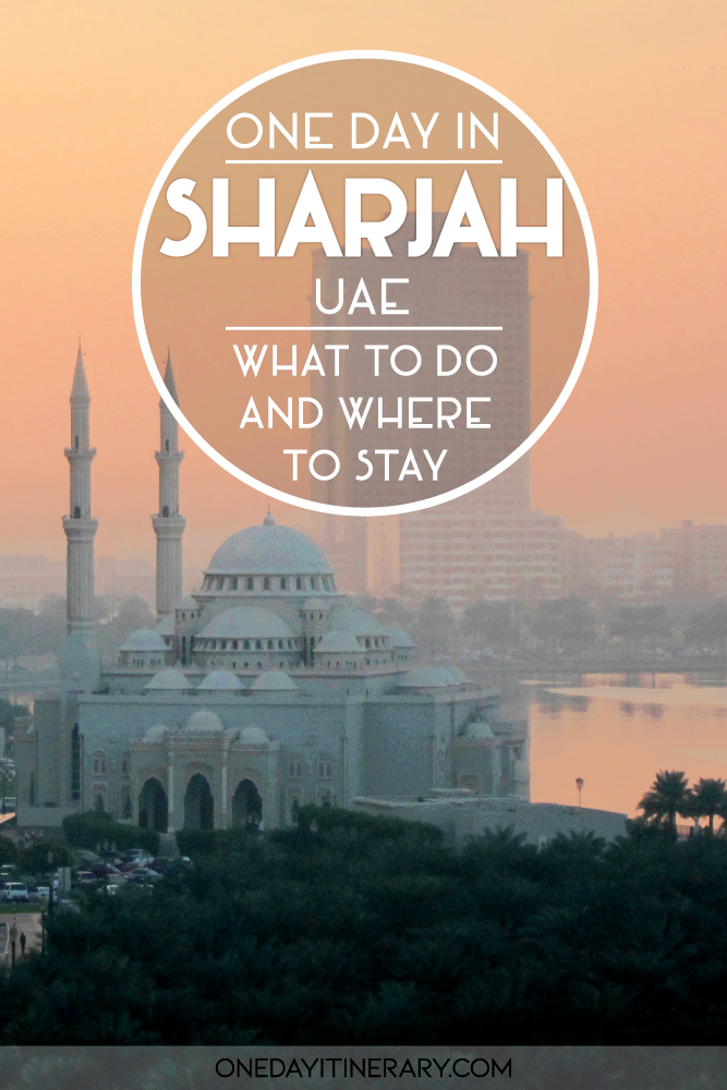 One day in Sharjah, UAE - What to do and where to stay 2