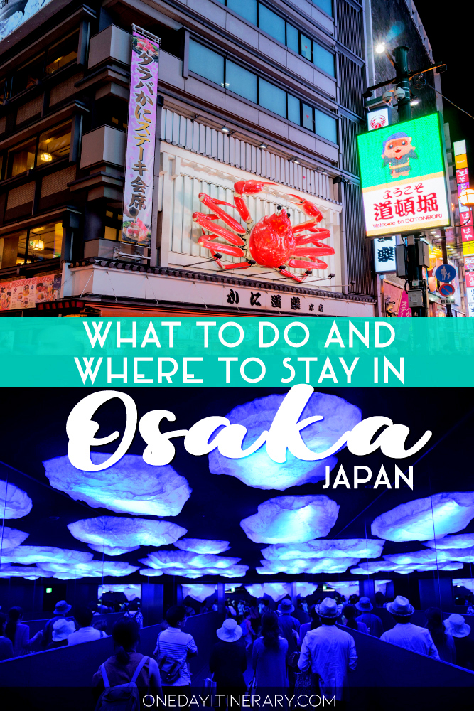 What to do and where to stay in Osaka, Japan