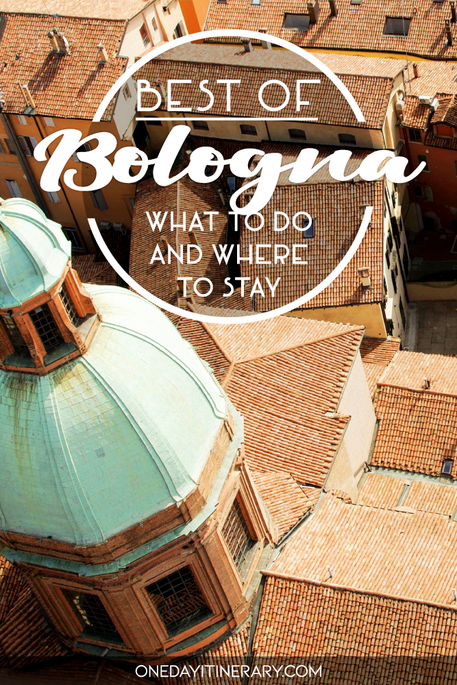 Best of Bologna - What to do and where to stay