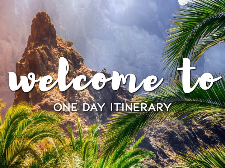One Day Itinerary - Best Travel Site