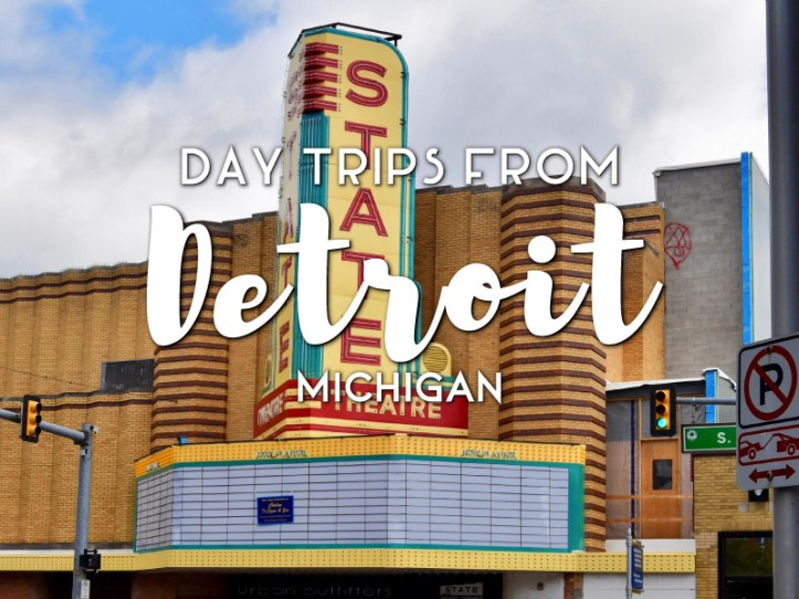 Day trips from Detroit, Michigan