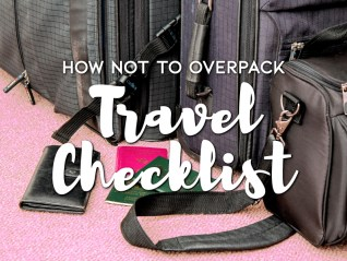 How not to overpack - Travel Checklist