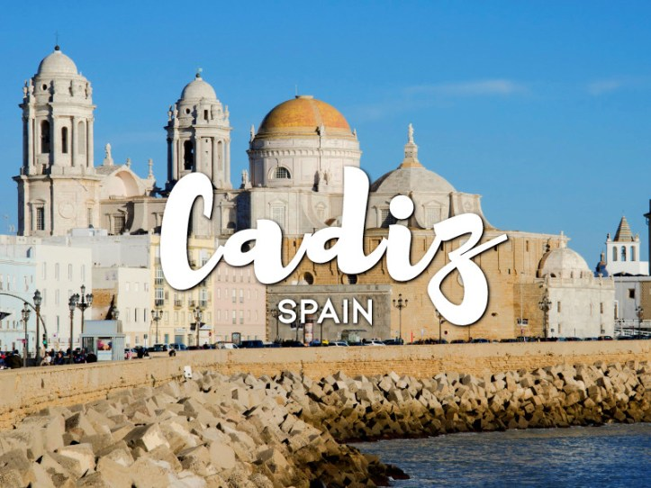 One day in Cadiz Itinerary