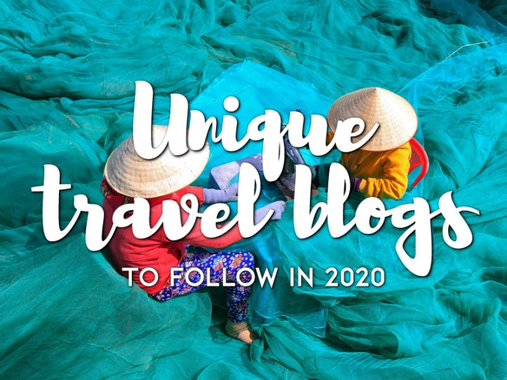 Unique travel blogs to follow in 2020