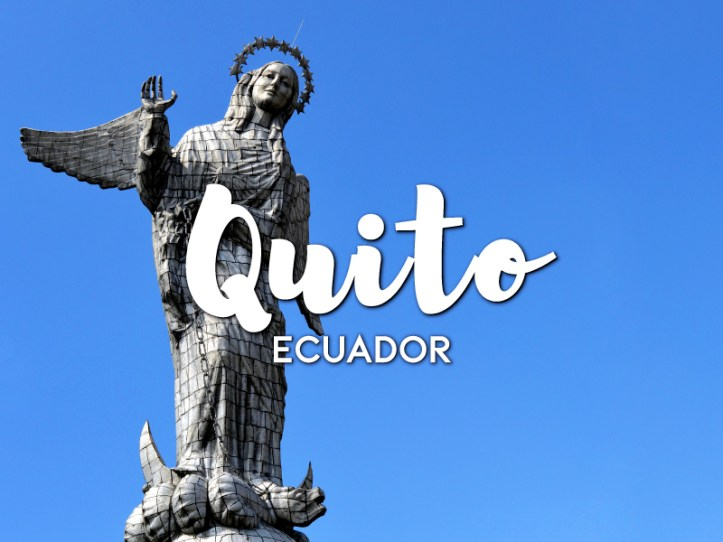 One day in Quito Itinerary