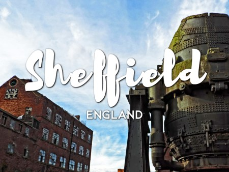 One day in Sheffield itinerary, England