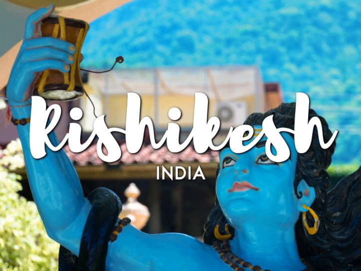 One day in Rishikesh Itinerary
