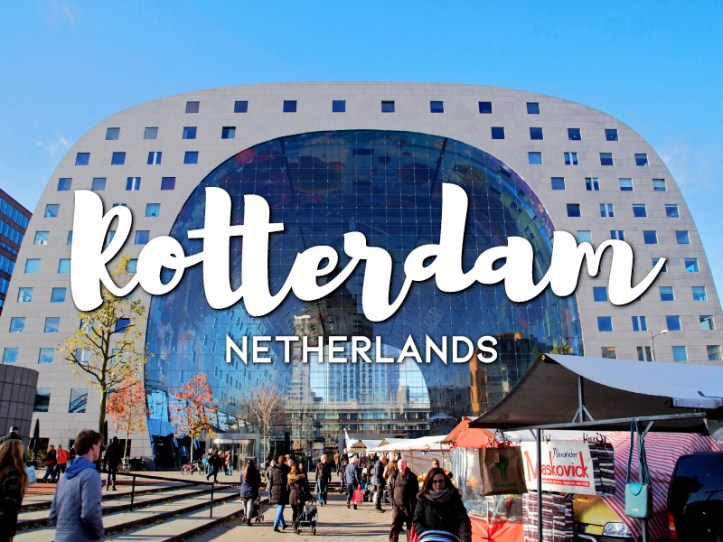 One day in Rotterdam Itinerary
