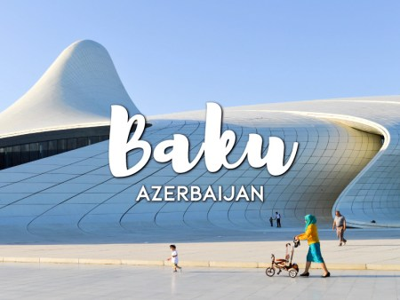 One day in Baku Itinerary