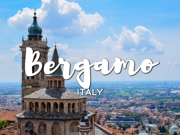 One day in Bergamo Itinerary