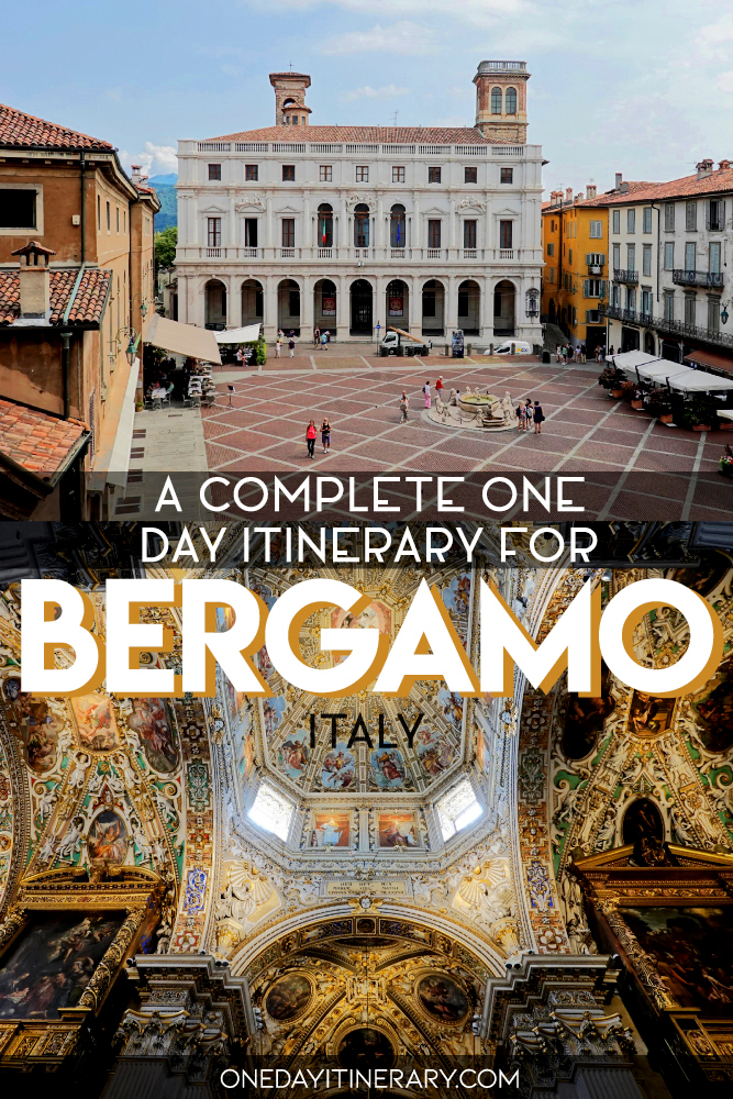 A complete one day itinerary for Bergamo, Italy