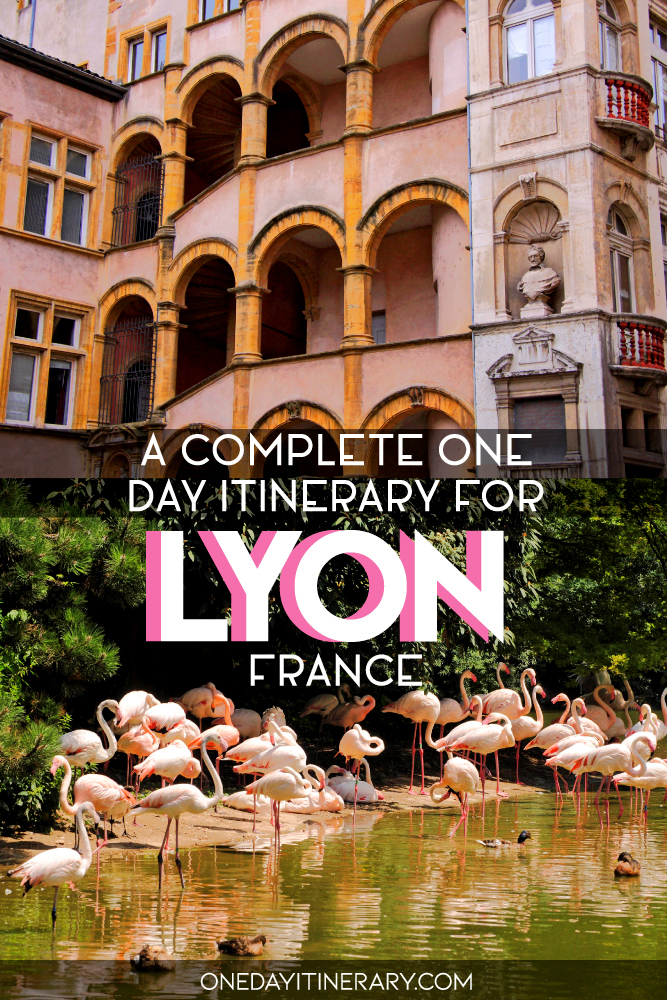 A complete one day itinerary for Lyon, France