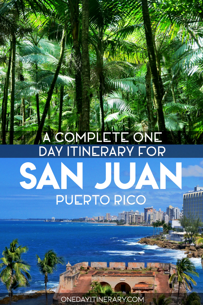 A complete one day itinerary for San Juan, Puerto Rico