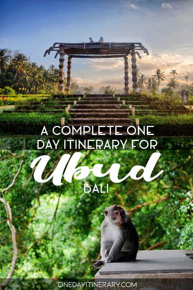 A complete one day itinerary for Ubud, Bali