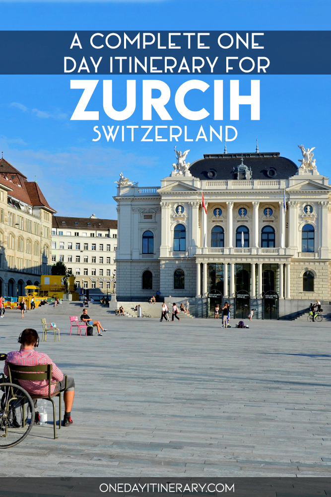 A complete one day itinerary for Zurich, Switzerland