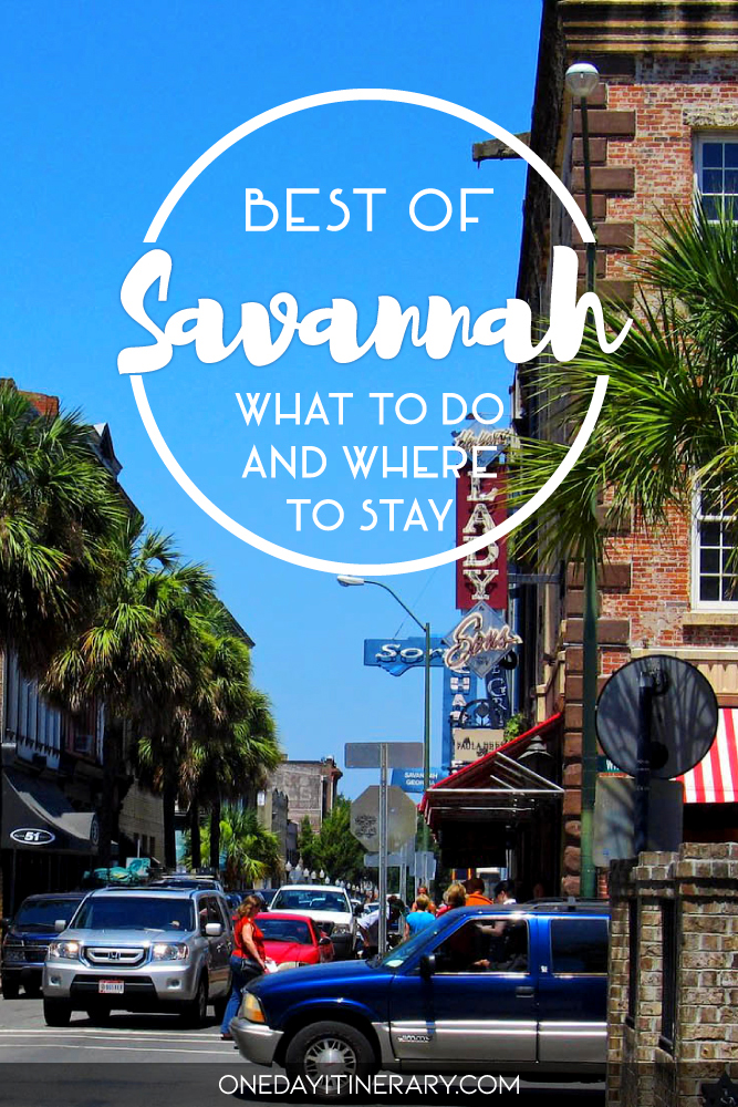 Best of Savannah - What to do and where to stay