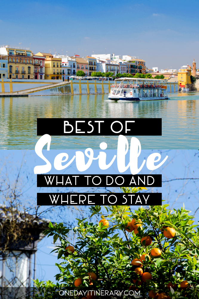 Best of Seville - What to do and where to stay