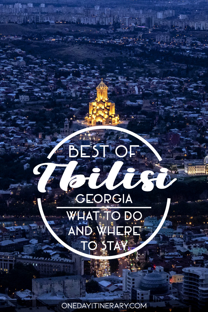 Best of Tbilisi, Georgia - What to do and where to stay