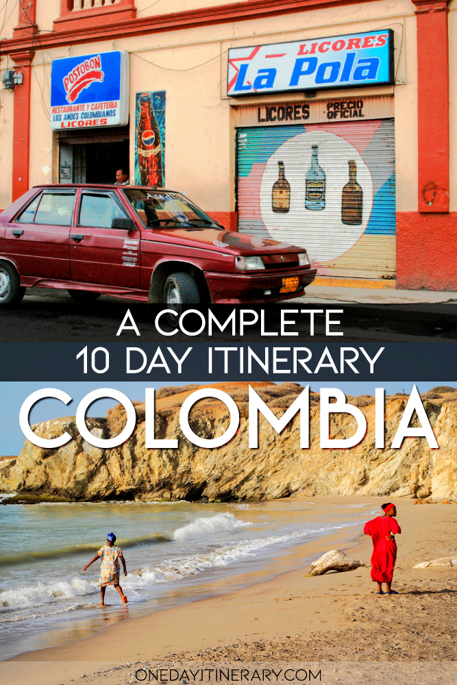 Colombia - A complete 10 day itinerary