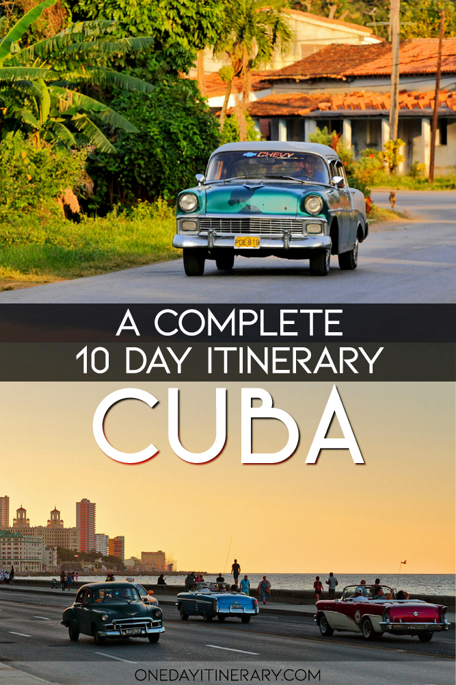 Cuba - A complete 10 day itinerary