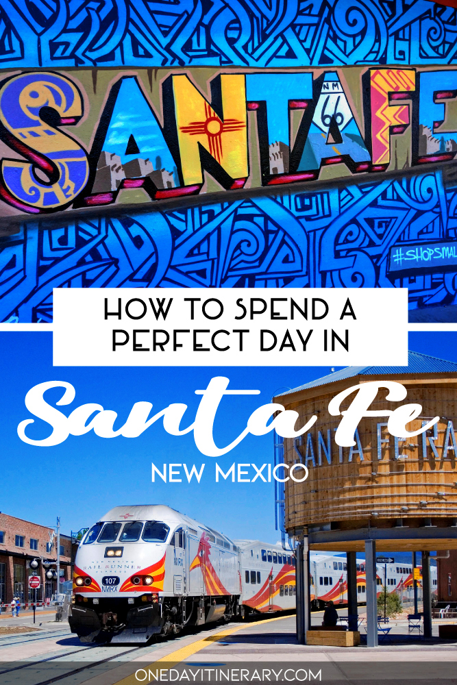 How to spend a perfect day in Santa Fe, New Mexico
