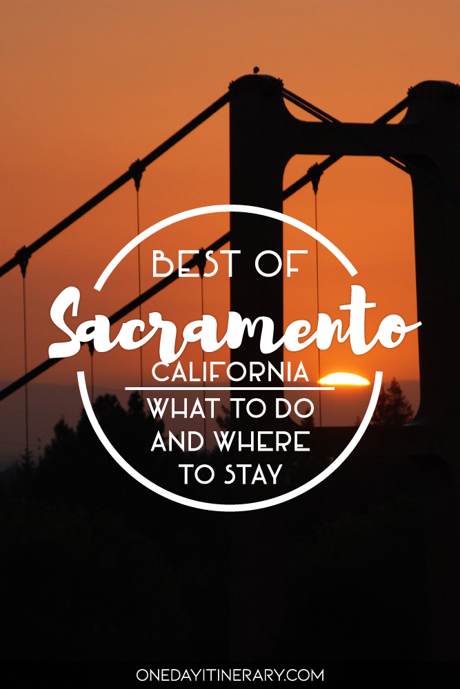 Best of Sacramento, California - What to do and where to stay