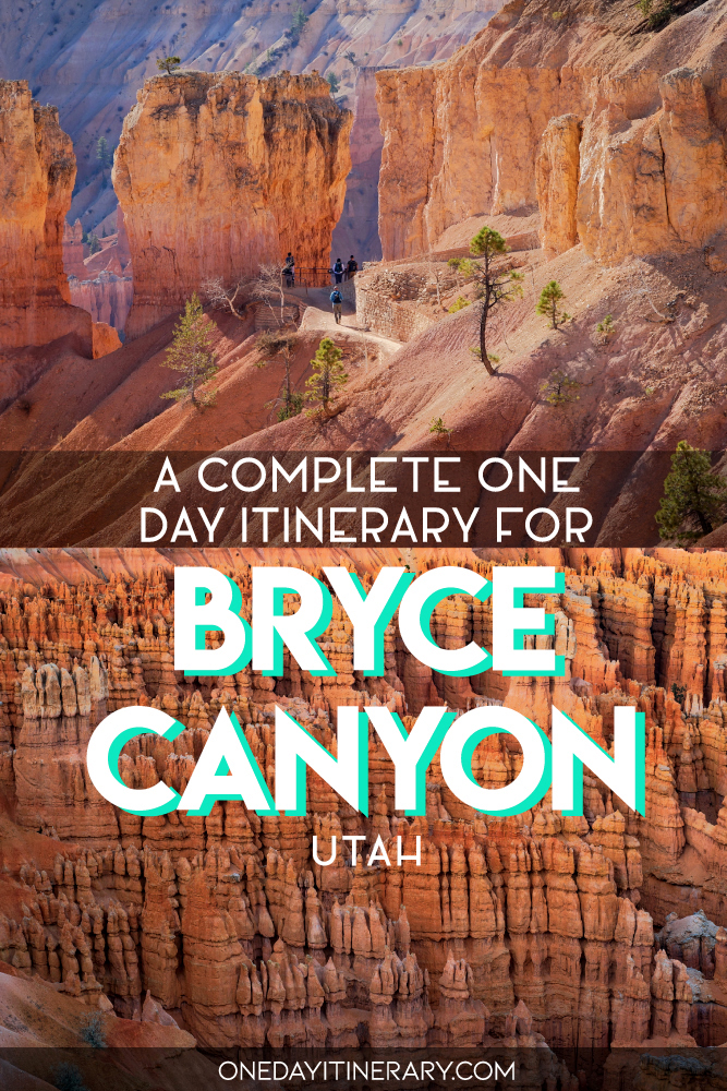 A complete one day itinerary for Bryce Canyon, Utah