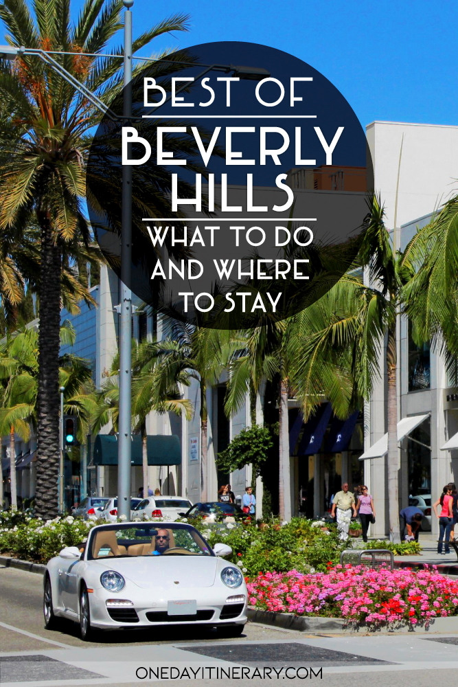 Best of Beverly Hills - What to do and where to stay