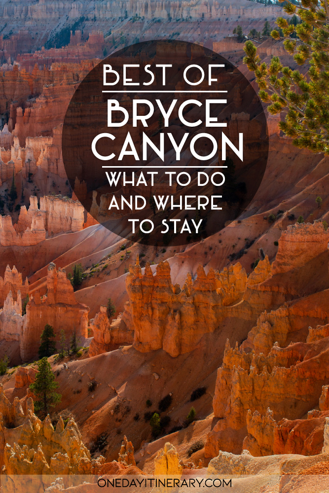 Best of Bryce Canyon - What to do and where to stay
