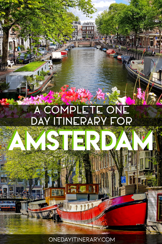A complete one day itinerary for Amsterdam, Netherlands