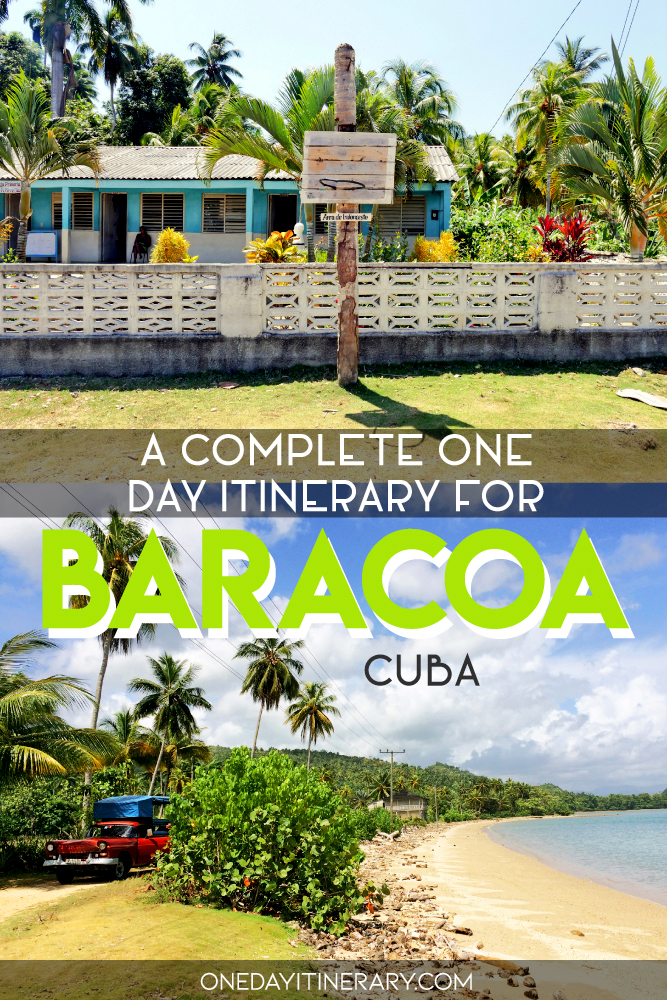 A complete one day itinerary for Baracoa, Cuba
