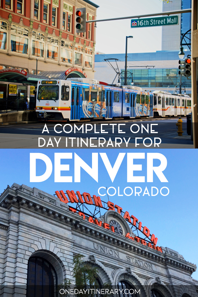 A complete one day itinerary for Denver, Colorado