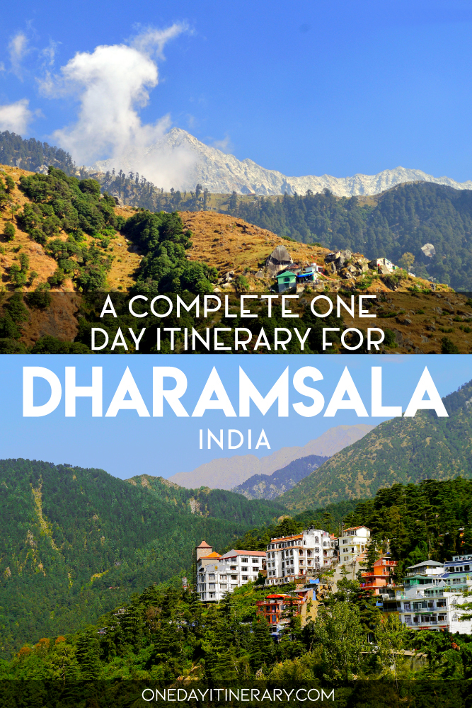 A complete one day itinerary for Dharamsala, India