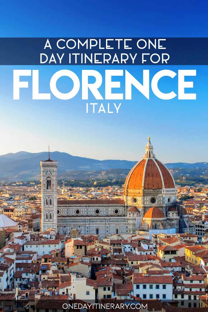 A complete one day itinerary for Florence, Italy
