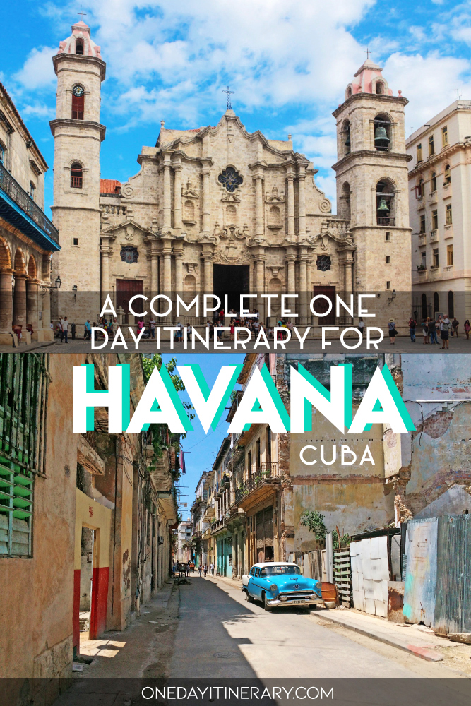 A complete one day itinerary for Havana, Cuba