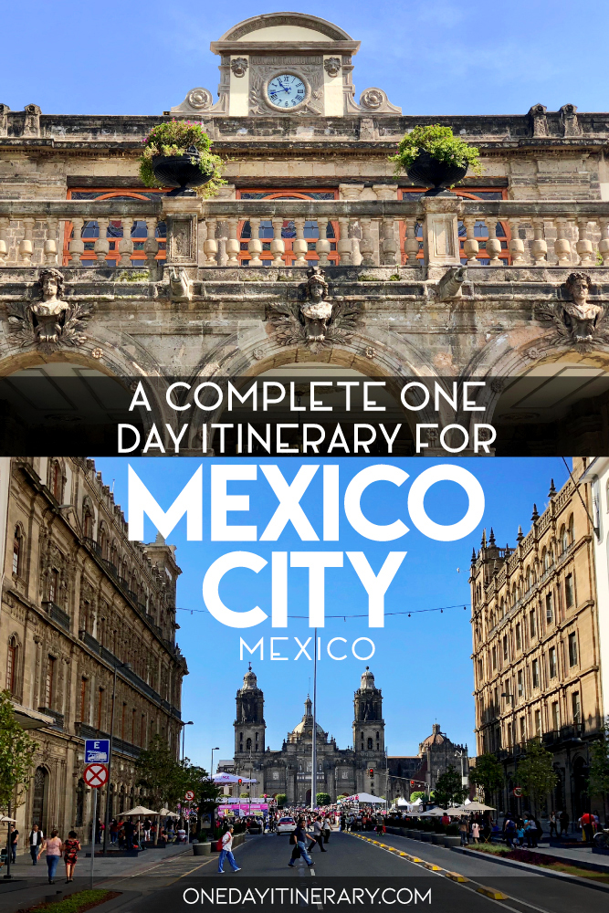 A complete one day itinerary for Mexico City, Mexico