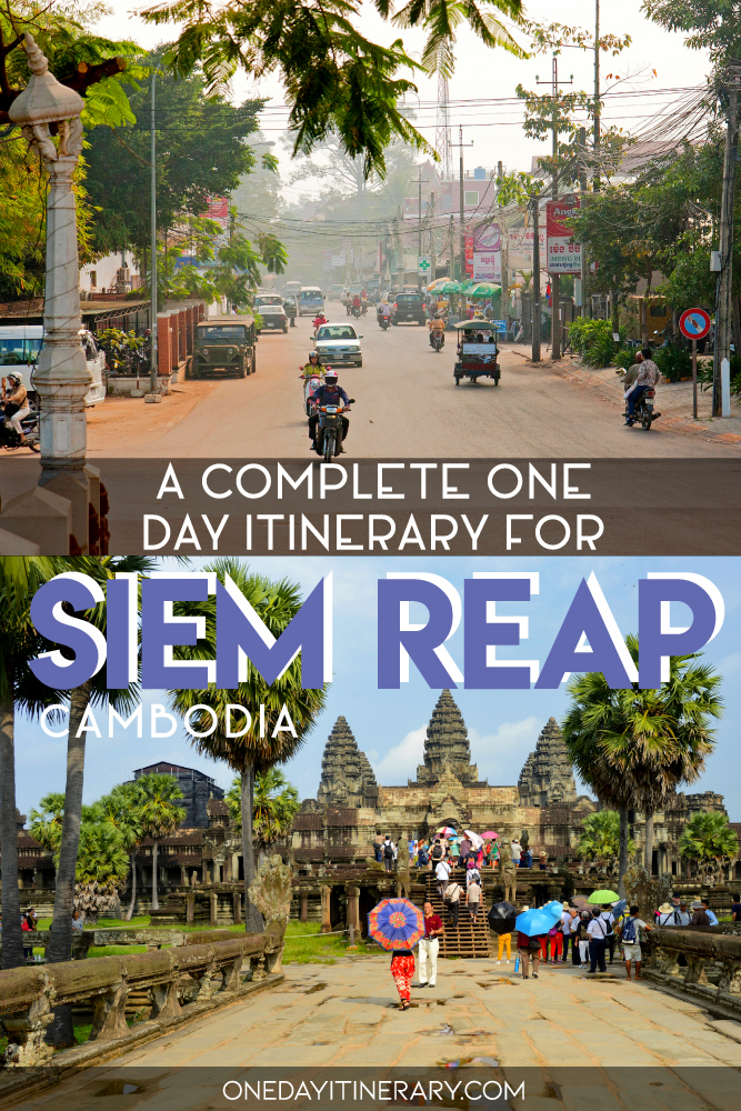 A complete one day itinerary for Siem Reap, Cambodia