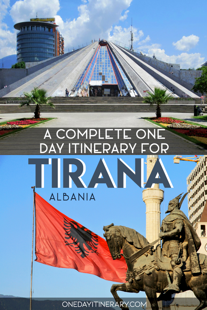 A complete one day itinerary for Tirana, Albania