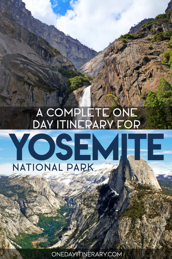 A complete one day itinerary for Yosemite