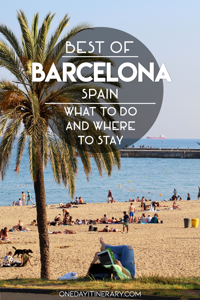 Best of Barcelona, Spain - What to do and where to stay